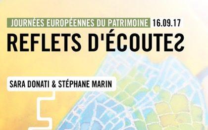Journées Européennes du Patrimoine – Reflets d'écoutes